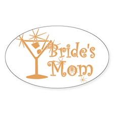 Orange C Martini Bride's Mom Oval Decal