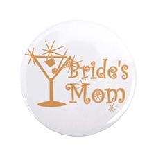 """Orange C Martini Bride's Mom 3.5"""" Button"""