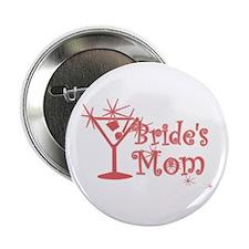 """Red C Martini Bride's Mom 2.25"""" Button"""