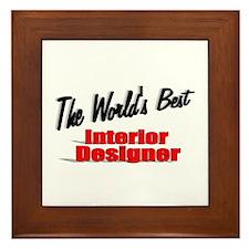 """""""The World's Best Interior Designer"""" Framed Tile"""