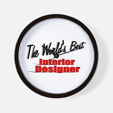 """The World's Best Interior Designer"" Wall Clock"