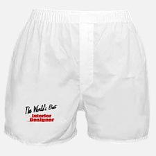 """The World's Best Interior Designer"" Boxer Shorts"