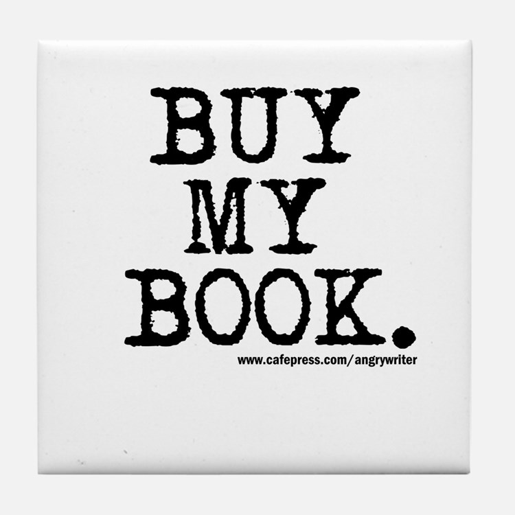 Buy My Book Tile Coaster
