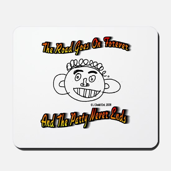 The Road Goes On Forever Mousepad