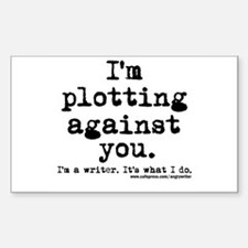 Plotting Against You Rectangle Decal