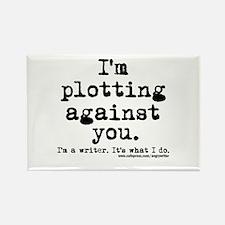 Plotting Against You Rectangle Magnet