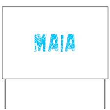 Maia Faded (Blue) Yard Sign