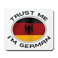 Trust Me I'm German Mousepad