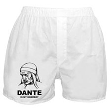 Dante Is My Homeboy Boxer Shorts