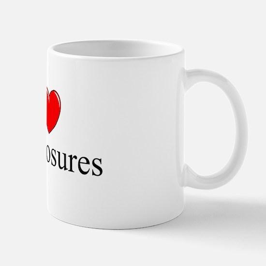 """I Love (Heart) Foreclosures"" Mug"