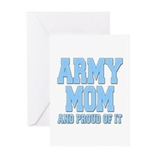 Army Mom and Proud of it Greeting Card