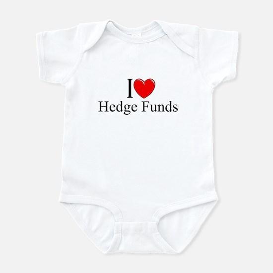 """I Love (Heart) Hedge Funds"" Infant Bodysuit"