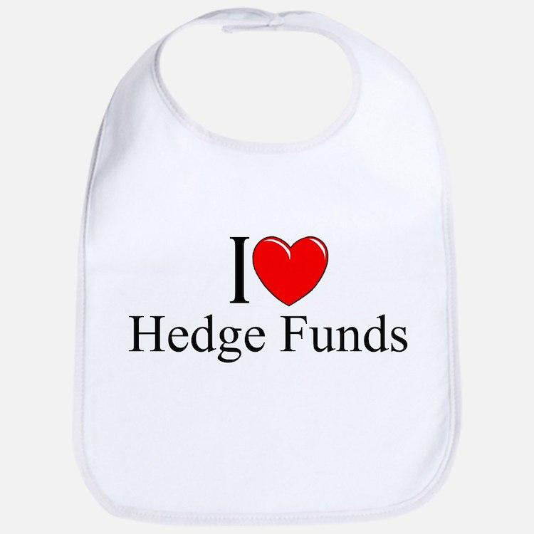 """I Love (Heart) Hedge Funds"" Bib"