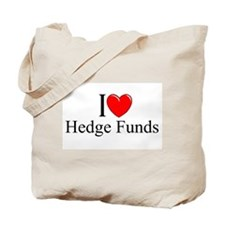 """I Love (Heart) Hedge Funds"" Tote Bag"