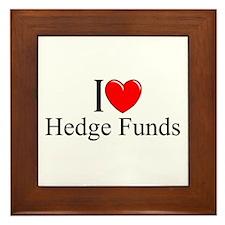 """""""I Love (Heart) Hedge Funds"""" Framed Tile"""