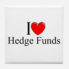 """I Love (Heart) Hedge Funds"" Tile Coaster"