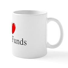 """""""I Love (Heart) Hedge Funds"""" Mug"""