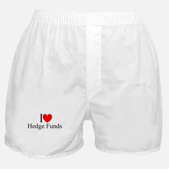 """""""I Love (Heart) Hedge Funds"""" Boxer Shorts"""