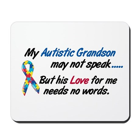 Needs No Words 1 (Grandson) Mousepad