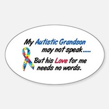 Needs No Words 1 (Grandson) Oval Decal