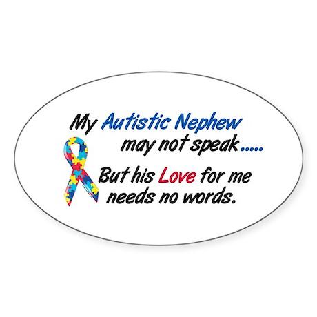 Needs No Words 1 (Nephew) Oval Sticker (10 pk)