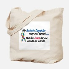Needs No Words 1 (Daughter) Tote Bag