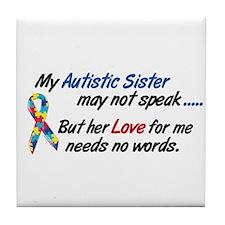 Needs No Words 1 (Sister) Tile Coaster