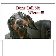 Who U Callin Wiener Yard Sign