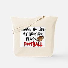 No Life Brother Football Tote Bag
