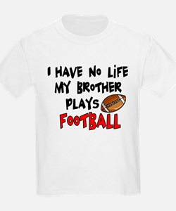 No Life Brother Football T-Shirt