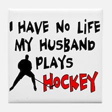 No Life Husband Hockey Tile Coaster