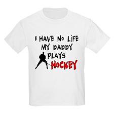 No Life Daddy Hockey T-Shirt