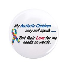 "Needs No Words 1 (Children) 3.5"" Button (100 pack)"
