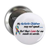 I love my autistic children Buttons