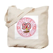 Birthday Girl #50 Tote Bag