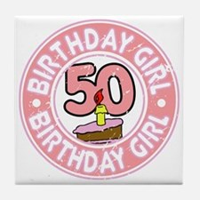 Birthday Girl #50 Tile Coaster