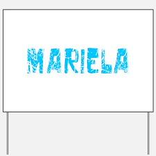 Mariela Faded (Blue) Yard Sign