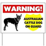 Australian cattle dog beware sign Yard Signs