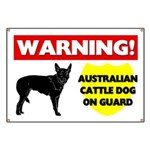 Warning Australian Cattle Dog Banner