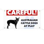 Careful Australian Cattle Dogs Banner