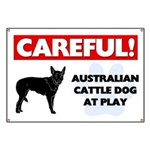 Careful Australian Cattle Dog Banner