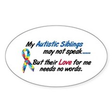 Needs No Words 1 (Siblings) Oval Decal