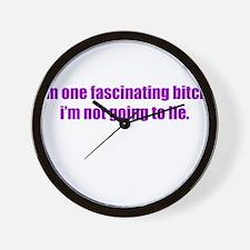 I'M ONE FASCINATING BITCH I'M Wall Clock