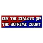 Keep the Zealots Off Bumper Sticker
