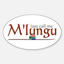 Just Call Me M'lungu - Oval Decal