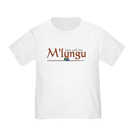 Just Call Me M'lungu - Toddler T-Shirt