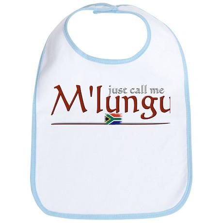 Just Call Me M'lungu - Bib