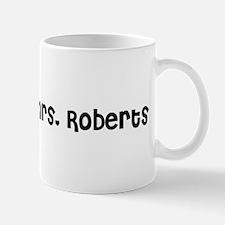 The future Mrs. Roberts Mug