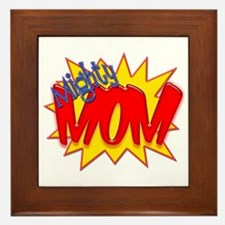 Mighty Mom Framed Tile
