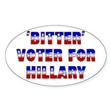 'Bitter' voter for Hillary Oval Decal